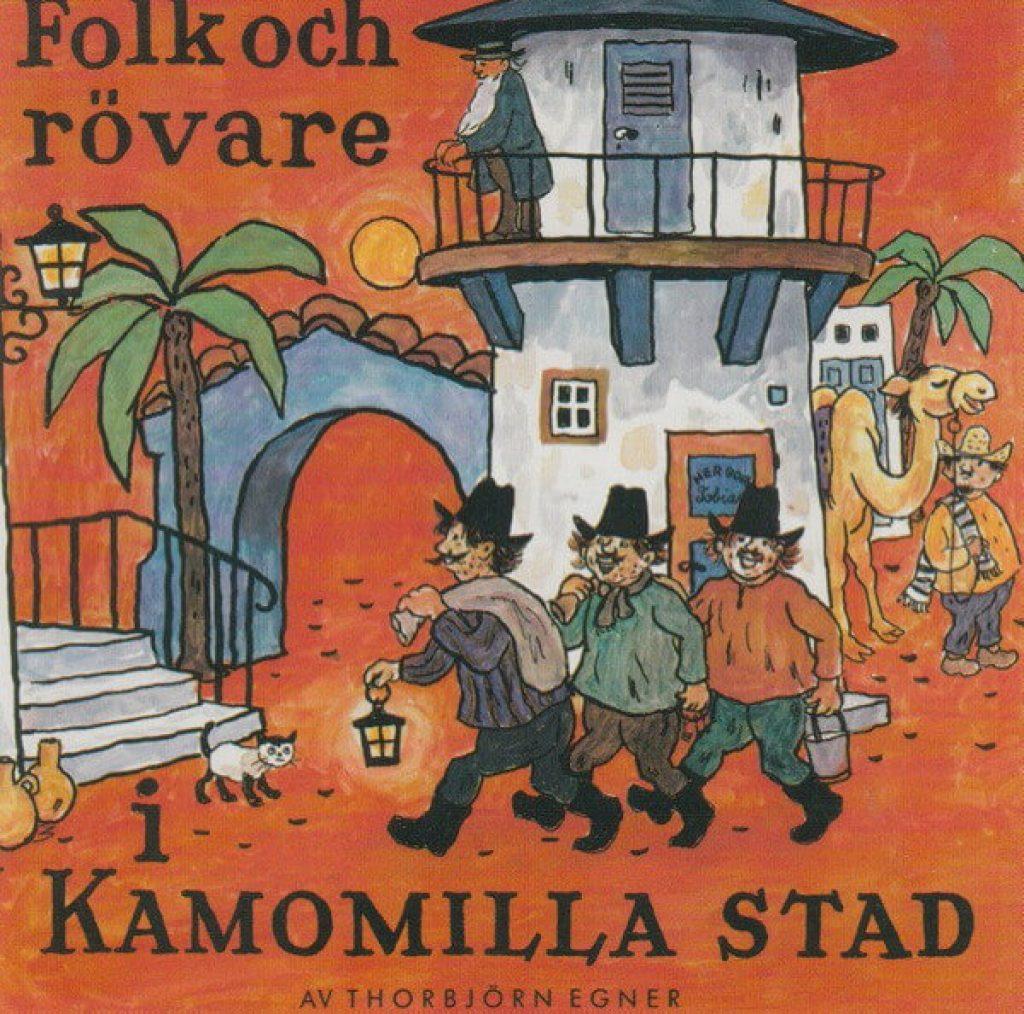 Folk och rövare i Kamomilla stad ljudbok